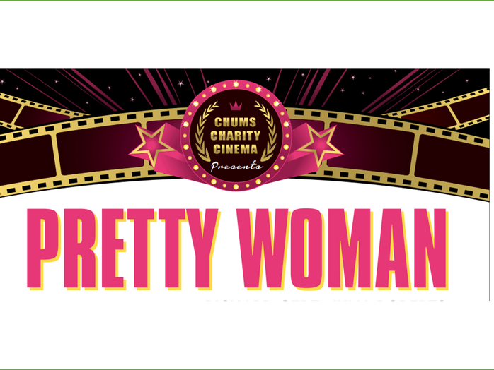 CHUMS Charity Cinema presents a film screening of Pretty Woman